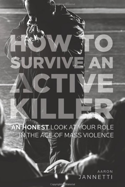 How to Survive an Active Killer - Complete Resource Library