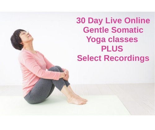 30 Day Live Online Gentle Somatic Yoga