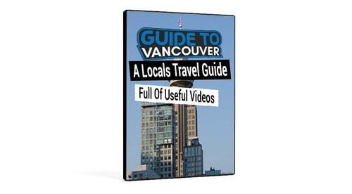 Guide To Vancouver: Beginners Guide