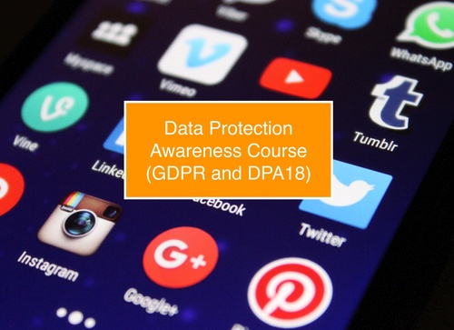 Data Protection Awareness Course (GDPR and DPA18)