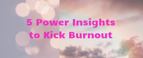 Mini-Course: Kick Burnout
