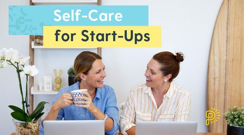 Self-Care for Start-Ups