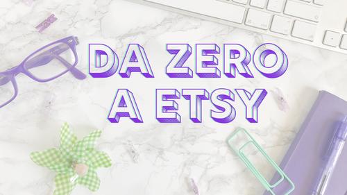 Da Zero a Etsy