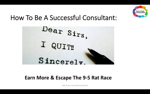 How be a successful consultant - earn more and escape the 9-5 rat race