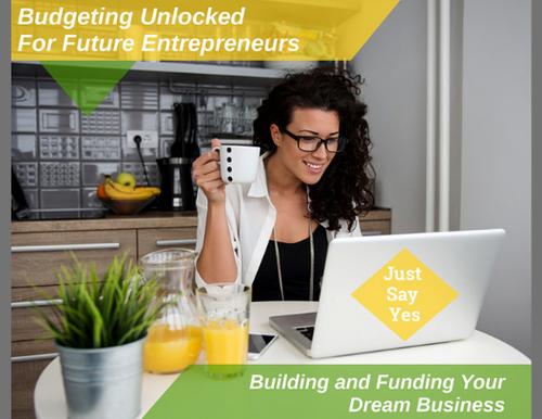 Budgeting Unlocked for Future Entrepreneurs