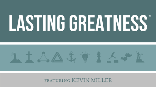 Lasting Greatness