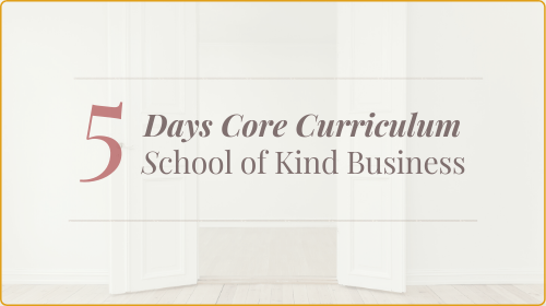 SKB Core Kind Business Curriculum