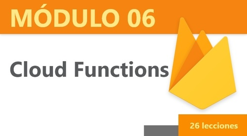 Módulo 06: Cloud Functions