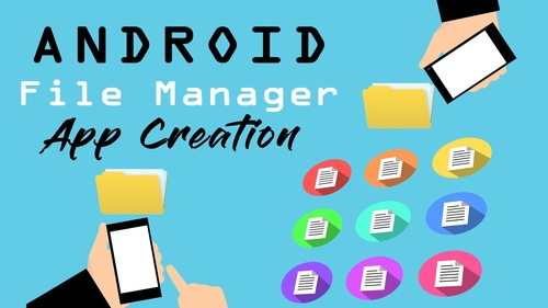 Code an Android File Manager and Explorer App in Android Studio Today!