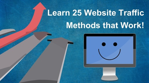 Learn 25 Website Traffic Methods that Work!