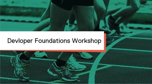 Developer Foundations 4-Day Workshop