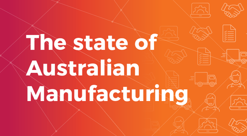 The State of Australian Manufacturing