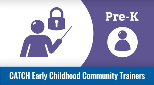 Community Trainers - CATCH Early Childhood