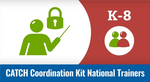 National Trainers - CATCH Coordination Kit