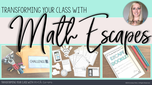 Transforming Your Class With Math Escapes - A Free Webinar
