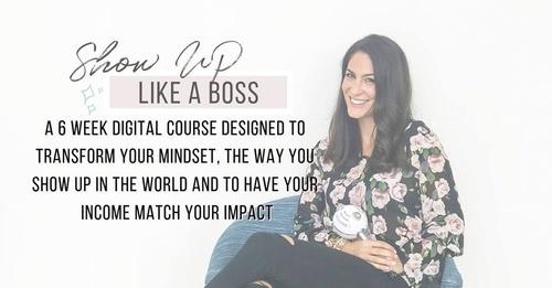 Show Up Like A Boss