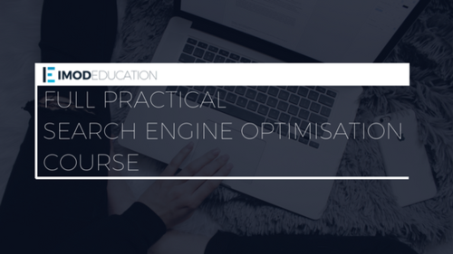 Full Practical Search Engine Optimisation Course