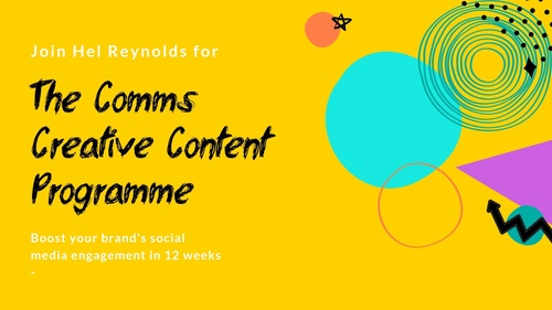 The Comms Creative Content Programme September 2019