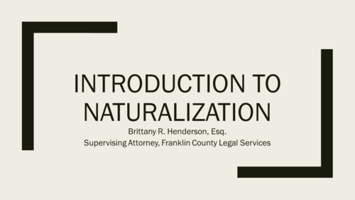Immigration Series Part Three: Naturalization (1 PA Substantive CLE)