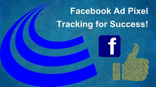 Facebook Ad Pixel Tracking for Success!