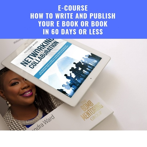GUIDED COURSE - How to write and publish your book or E-book  in 90 days  or less