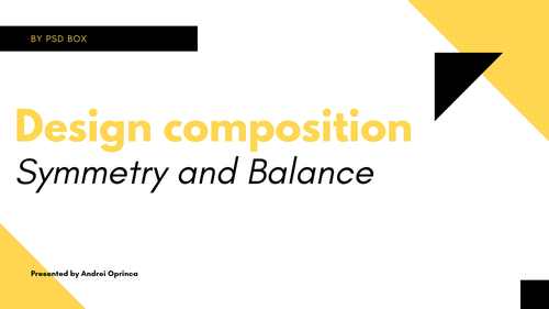 Design composition: Symmetry and Balance