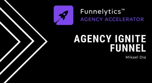 08. Agency Ignite Funnel