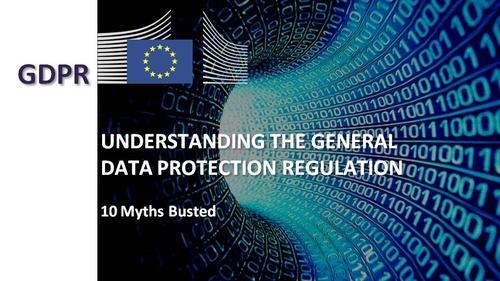 GDPR Introduction: 10 Myths Debunked