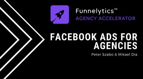 09. Facebook Ads for Agencies