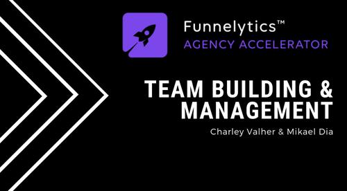 11. Team Building & Management