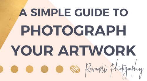 A Simple Guide to Photograph Your Artwork