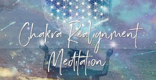 Chakra Realignment Meditation