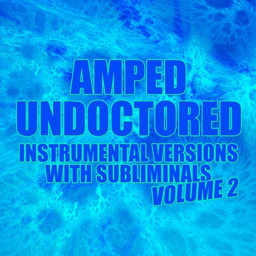 AMPED VOLUME 2 UNDOCTORED