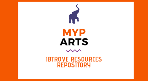 MYP ARTS RESOURCE REPOSITORY