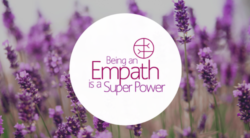 Being an Empath is a Superpower