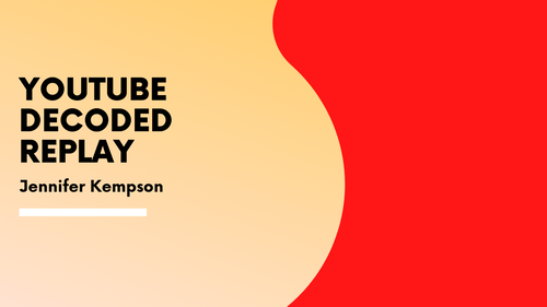 DECODING Youtube MasterClass (2 hours) REPLAY