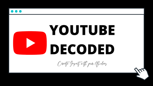 Youtube DECODED