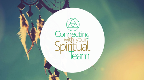 Connecting with Your Spiritual Team