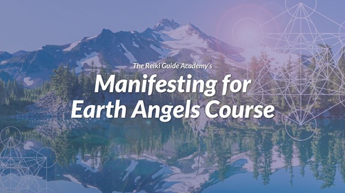 Manifesting for Earth Angels Course
