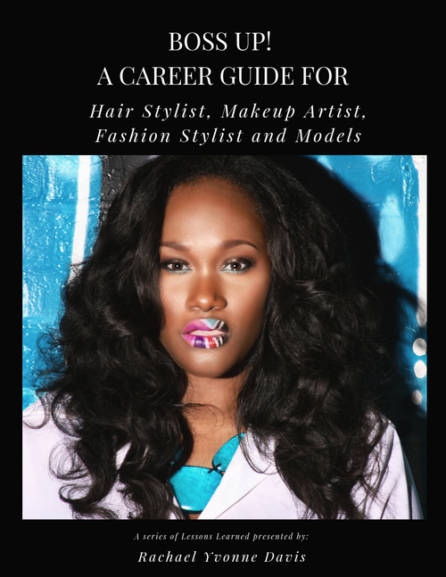BossUp! A CAREER GUIDE FOR aspiring Hair Stylist, Makeup Artist, Fashion Stylist and Models
