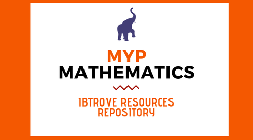 MYP MATHEMATICS RESOURCE REPOSITORY