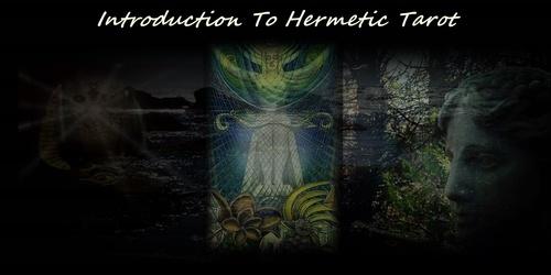 Introduction To Hermetic Tarot