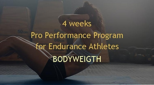 4 weeks Bodyweight (non-equipment) Pro Performance Program for Endurance Athletes
