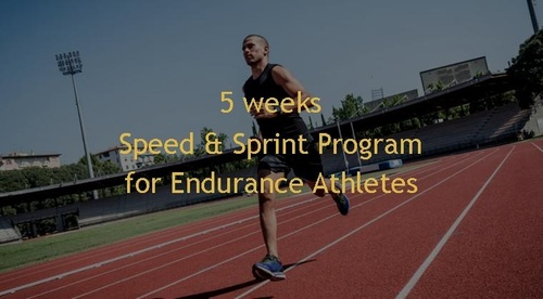 5 weeks Speed & Sprint Pro Performance Program for Endurance Athletes