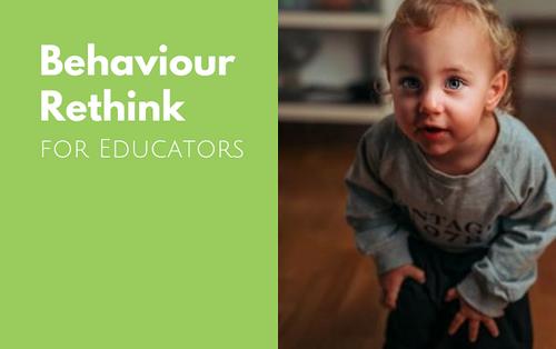 Behaviour Rethink for Educators