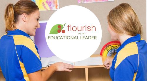 Flourish as an Educational Leader