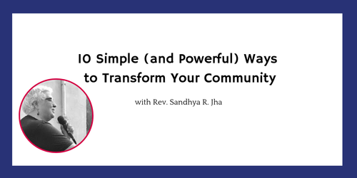 10 Simple (and Powerful) Ways to Transform Your Community