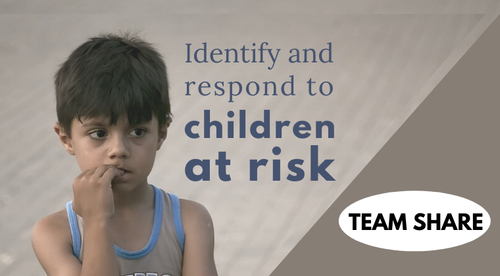 Identify and respond to children at risk: TEAM eLEARNING PACKAGE