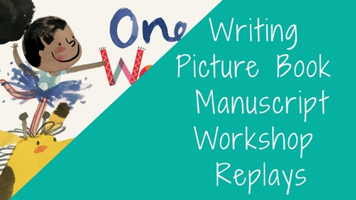 WORKSHOP: Writing Picture Book Manuscripts