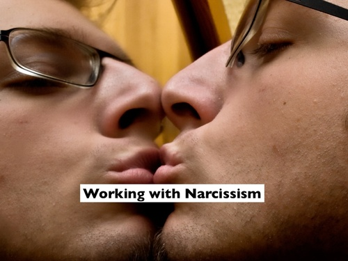 Working with Narcissism.